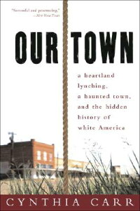 Our_Town:_A_Heartland_Lynching