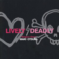 LIVELY,DEADLY_〜Singles_+_One〜