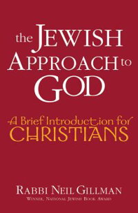 The_Jewish_Approach_to_God:_A