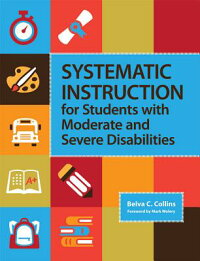 SystematicInstructionforStudentswithModerateandSevereDisabilities