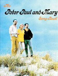 Peter,Paul&MarySongbook:Piano/Vocal/Chords