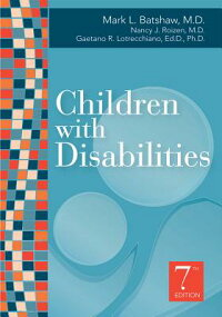 ChildrenwithDisabilities,SeventhEdition[MarkL.Batshaw]