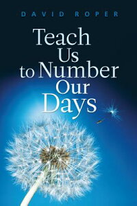 Teach_Us_to_Number_Our_Days