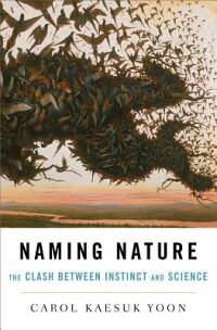 Naming_Nature:_The_Clash_Betwe