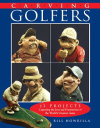 Carving_Golfers:_12_Projects_C