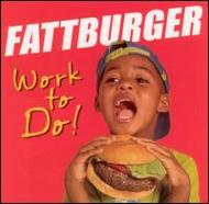 【輸入盤】WorkToDo[Fattburger]