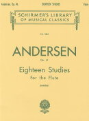 C. J. Andersen: Eighteen Studies for the Flute, Op. 41