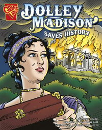 Dolley_Madison_Saves_History