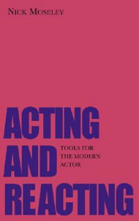 Acting_and_Reacting:_Tools_for
