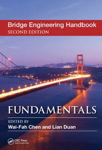 BridgeEngineeringHandbook,SecondEdition:Fundamentals[Wai-FahChen]