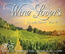 Wine Lover's Daily Calendar 2017: 365 Days of Knowledge, Advice, and Lore