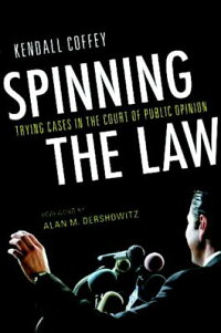 Spinning_the_Law:_Trying_Cases
