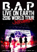 B.A.P LIVE ON EARTH 2016 WORLD TOUR JAPAN AWAKE!!