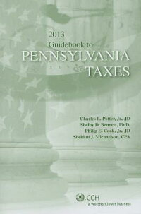 PennsylvaniaTaxes,Guidebookto(2013)[CharlesL.Potter]