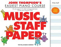 JohnThompson'sEasiestPianoCourse-MusicStaffPaper:Wide-StaffManuscriptPaperinColor[JohnThompson]