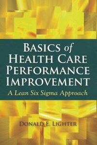 BasicsofHealthCarePerformanceImprovement