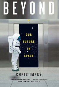 Beyond:OurFutureinSpace[ChrisImpey]