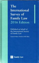 The International Survey of Family Law 2016 Edition