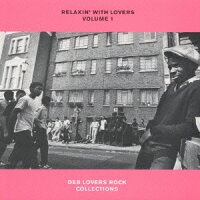 RELAXIN'WITH_LOVERS_VOLUME1〜DEB_LOVERS_ROCK_COLLECTIONS