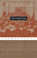 The Clerk's Tale: Young Men and Moral Life in Nineteenth-Century America