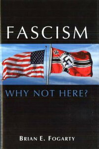Fascism:_Why_Not_Here?
