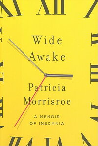 Wide_Awake:_A_Memoir_of_Insomn
