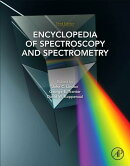 Encyclopedia of Spectroscopy and Spectrometry