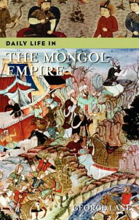 Daily_Life_in_the_Mongol_Empir