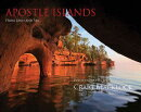Apostle Islands (Gallery Edition): From Land and Sea