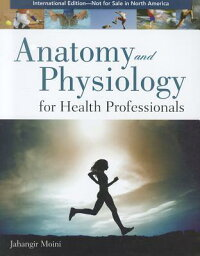 AnatomyandPhysiologyforHealthProfessionalsInternationalEdition
