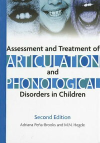 AssessmentandTreatmentofArticulationandPhonologicalDisordersinChildren:ADual-LevelText[AdrianaPena-Brooks]