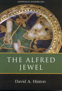 The_Alfred_Jewel:_And_Other_La