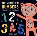 Mr. Monkey's Numbers: A Fun Lift-The-Flap Book