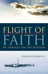 Flight_of_Faith:_My_Miracle_on