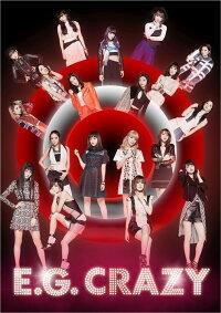 E-girls「E.G. CRAZY」