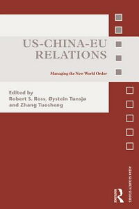 Us-China-EuRelations:ManagingtheNewWorldOrder