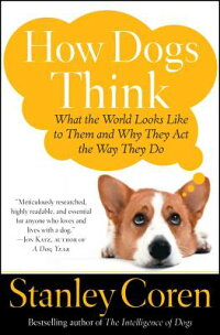 How_Dogs_Think:_What_the_World