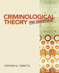 CriminologicalTheory:TheEssentials