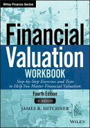Financial Valuation Workbook: Step-By-Step Exercises and Tests to Help You Master Financial Valuatio