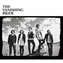 The Vanishing Bride (初回限定盤 CD+DVD)