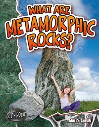 What_Are_Metamorphic_Rocks?