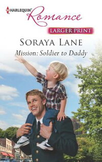 Mission:SoldiertoDaddy[SorayaLane]