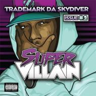 【輸入盤】SuperVillainIssue2[TrademarkDaSkydiver]