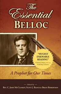 The_Essential_Belloc:_A_Prophe