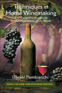 Techniques_in_Home_Winemaking: