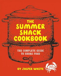 The_Summer_Shack_Cookbook:_The