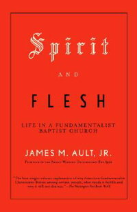 Spirit_and_Flesh:_Life_in_a_Fu