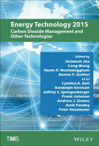EnergyTechnology2015:CarbonDioxideManagementandOtherTechnologies[Wiley]