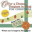 For a Dozen Tongues to Sing for Christmas