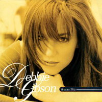 【輸入盤】GreatestHits[DebbieGibson]
